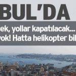 İstanbul' da Yaşayanlar Bu Haberi Okumadan Dışarı Çıkmayın..